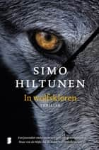 In wolfskleren ebook by Simo Hiltunen, Annemarie Raas