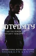 Intensity ebook by Sherrilyn Kenyon