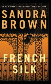 French Silk ebook by Sandra Brown