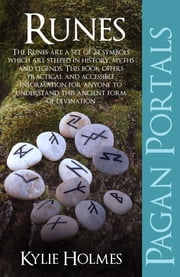 Pagan Portals - Runes ebook by Kylie Holmes