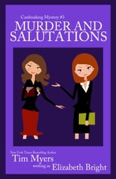Murder and Salutations ebook by Tim Myers writing as Elizabeth Bright