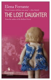 The Lost Daughter ebook by Elena Ferrante