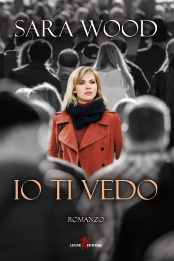 Io ti vedo ebook by Sara Wood