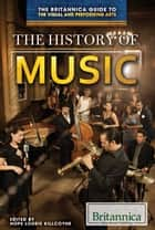 The History of Music ebook by Hope Killcoyne,Hope Killcoyne