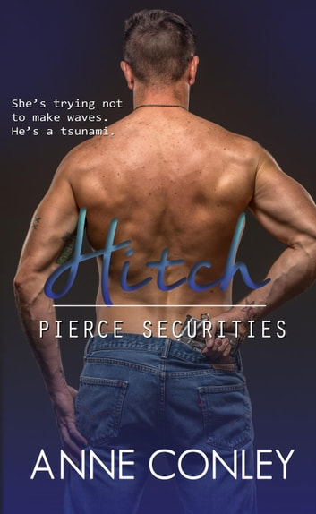Hitch - Pierce Securities ebook by Anne Conley