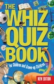 The Whiz Quiz Book: For Children and Grown-up Children
