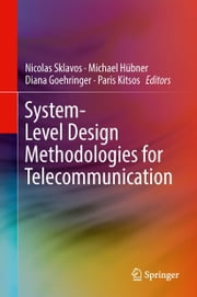 System-Level Design Methodologies for Telecommunication ebook by