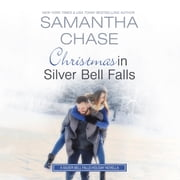 Christmas in Silver Bell Falls audiobook by Samantha Chase