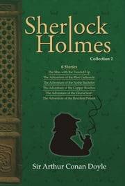 Sherlock Holmes Collection 2 ebook by Sir Arthur  Conan Doyle
