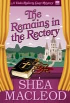 The Remains in the Rectory - A Humorous Bookish Mystery ebook by
