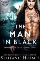 The Man in Black - A ghostly paranormal romance ebook by Steffanie Holmes