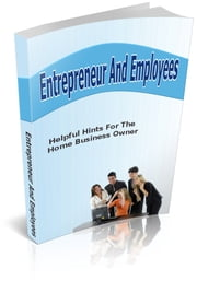 Entrepreneur And Employees ebook by Bouzid Otmani