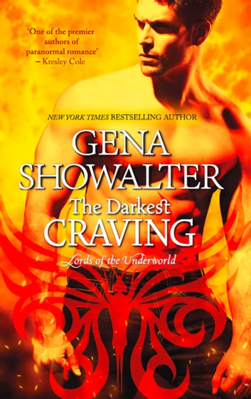 The Darkest Craving (Lords of the Underworld, Book 10) ebook by Gena Showalter