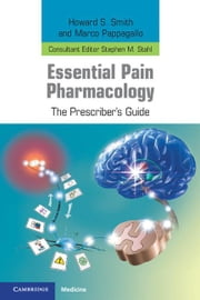 Essential Pain Pharmacology ebook by Smith, Howard S.