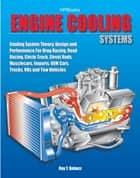 Engine Cooling Systems HP1425 ebook by Ray T. Bohacz