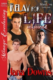 Relay for Life ebook by Jana Downs