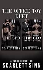 The Office Toy Complete Duet - The Office Toy, #3 ebook by Scarlett Sinn