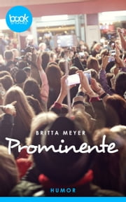 Prominente - booksnacks (Kurzgeschichte, Humor) ebook by Britta Meyer
