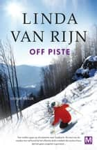 Off piste eBook by Linda van Rijn, Karin Dienaar