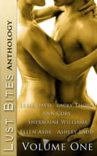 Lust Bites: Vol 1 ebook by Lexie Davis,Lacey Thorne,Ann Cory