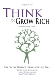 Think and Grow Rich - Network Marketing Edition ebook by Napoleon Hill