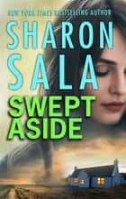 Swept Aside 電子書 by Sharon Sala