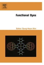 Functional Dyes ebook by Sung-Hoon Kim