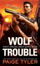 Wolf Trouble ebook by
