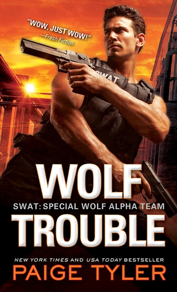 Wolf Trouble ebook by Paige Tyler