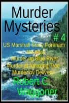 Murder Mysteries # 4 ebook by Robert C. Waggoner