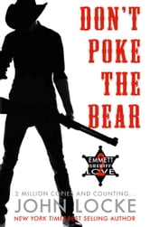Don't Poke the Bear! ebook by John Locke