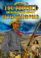 Lou Prophet 1: The Devil and Lou Prophet ebook by Peter Brandvold