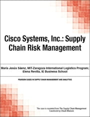 Cisco Systems, Inc. - Supply Chain Risk Management ebook by Chuck Munson