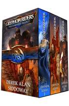 Gryphon Riders Trilogy Boxed Set ebook by Derek Alan Siddoway