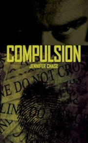 Compulsion ebook by Jennifer Chase