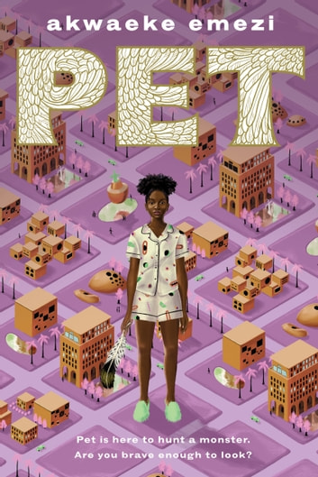 Pet ebook by Akwaeke Emezi