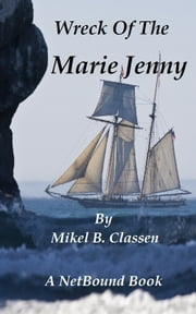 Wreck of the Marie Jenny ebook by Mikel Classen