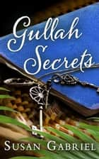 Gullah Secrets: Sequel to Temple Secrets (Southern fiction) ebook by Susan Gabriel