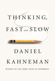 Thinking, Fast and Slow ebooks by Daniel Kahneman