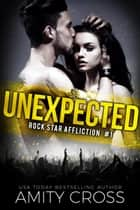Unexpected ebook by Amity Cross