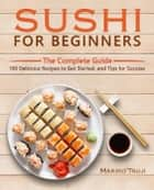 Sushi for Beginners ebook by Makiko Tsuji