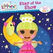 Lalaloopsy: Star of the Show ebook by Samantha Brooke
