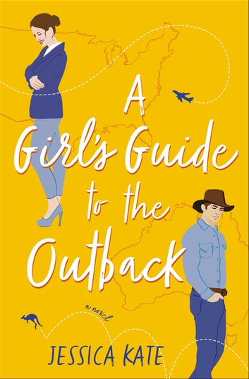 A Girl's Guide to the Outback ebook by Jessica Kate