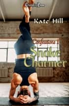 Snake Charmer ebook by Kate Hill