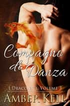 Compagno di Danza ebook by Amber Kell