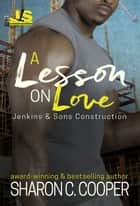 A Lesson on Love ebook by Sharon C. Cooper