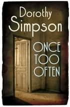 Once Too Often ebook by Dorothy Simpson