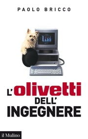 L'Olivetti dell'Ingegnere - (1978-1996) ebook by Paolo, Bricco