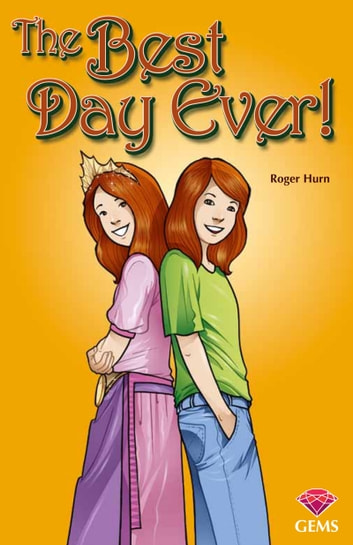 The Best Day Ever! ebook by Roger Hurn