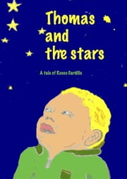Thomas and the stars ebook by Rocco Cardillo